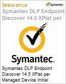 Symantec DLP Endpoint Discover 14.5 XPlat per Managed Device Initial Essential 12 Meses Express Band S [001+]  (Figura somente ilustrativa, n�o representa o produto real)