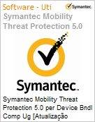 Symantec Mobility Threat Protection 5.0 per Device Bndl Comp Ug [Atualiza��o competitiva] License Express Band S [001+] Essential 12 Meses  (Figura somente ilustrativa, n�o representa o produto real)
