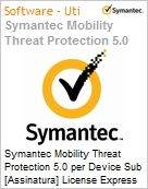 Symantec Mobility Threat Protection 5.0 per Device Sub [Assinatura] License Express Band S [001+] Essential 12 Meses  (Figura somente ilustrativa, n�o representa o produto real)