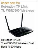 Roteador TP-Link TL-WDR3500 Wireless Dual Band N 600Mbps (Figura somente ilustrativa, n�o representa o produto real)