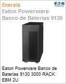 Eaton Powerware Banco de Baterias 9130 3000 RACK EBM 2U  (Figura somente ilustrativa, não representa o produto real)