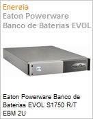 Eaton Powerware Banco de Baterias EVOL S1750 R/T EBM 2U  (Figura somente ilustrativa, não representa o produto real)