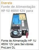 Fonte de Alimentação HP 1U 460W 12V para Servidores ProLiant DL (Figura somente ilustrativa, não representa o produto real)