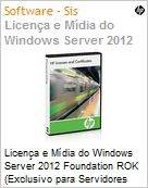 Licen�a e M�dia do Windows Server 2012 Foundation ROK (Exclusivo para Servidores HP)  (Figura somente ilustrativa, n�o representa o produto real)