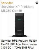 Servidor HPE ProLiant ML350 Gen10 CTO Intel Xeon Bronze 3104 6C 1.7GHz 8MB RAM sem Disco LFF Rede 4x 1GB 1x Fonte 500W (sem sistema operacional) Torre (Figura somente ilustrativa, não representa o produto real)