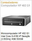 Microcomputador HP 402 G1 Intel Core i3-4160 4� Gera��o (3.60GHz) 4GB 500GB Windows 8.1 Pro -> Windows 7 Professional 64 VGA/DVI USB 3.0 Serial SFF (Figura somente ilustrativa, n�o representa o produto real)