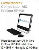 Microcomputador All-in-One ProOne HP 400 Intel Core i5-4590T 4� Gera��o (2.00Ghz) 4GB 500GB 19.5 Windows 8.1 Pro -> Windows 7 Professional 64 WiFi N WebCam USB 3.0 (Figura somente ilustrativa, n�o representa o produto real)