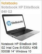 Notebook HP EliteBook 840 G2 Intel Core i5-5300U 4GB 500GB 14 Windows 10 Professional/Downgrade Windows 7 Professional  (Figura somente ilustrativa, não representa o produto real)