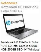 Notebook HP EliteBook Folio 1040 G2 Intel Core i5-5200U 4GB 256GB SSD 14 Windows 10 Professional/Downgrade Windows 7 Professional (Figura somente ilustrativa, não representa o produto real)