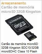Cart�o de mem�ria microSD 32GB Kingston SDC10/32GB microSDHC Class 10 Flash Card (Figura somente ilustrativa, n�o representa o produto real)