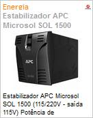 Estabilizador APC Microsol SOL 1500 (115/220V - sa�da 115V) Pot�ncia de 1050/1200VA (Figura somente ilustrativa, n�o representa o produto real)